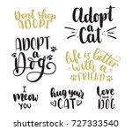 adopt a pet lettering set.... | Shutterstock .eps vector #727333540
