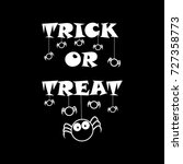 trick or treat  happy halloween ... | Shutterstock .eps vector #727358773