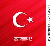 turkey happy republic day ...   Shutterstock .eps vector #727415344
