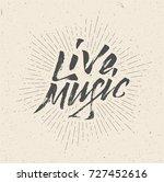 live music sign  badge  logo ... | Shutterstock .eps vector #727452616