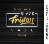 black friday sale banner... | Shutterstock .eps vector #727461598