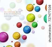 multicolored balls  balloons... | Shutterstock .eps vector #727477108