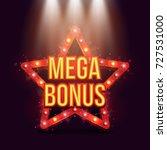 mega bonus banner illuminated... | Shutterstock .eps vector #727531000