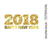 happy new 2018 year. gold... | Shutterstock .eps vector #727554196