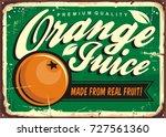 orange juice vintage tin sign...   Shutterstock .eps vector #727561360