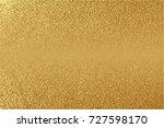 gold  glitter abstract... | Shutterstock .eps vector #727598170