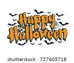 lettering of happy halloween... | Shutterstock .eps vector #727605718