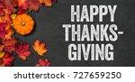 happy thanksgiving written on a ... | Shutterstock . vector #727659250
