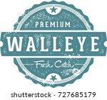 vintage walleye fish restaurant ... | Shutterstock .eps vector #727685179