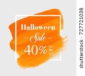 halloween sale 40  off sign... | Shutterstock .eps vector #727721038