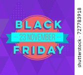 abstract vector black friday... | Shutterstock .eps vector #727783918