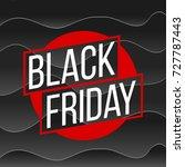 abstract vector black friday... | Shutterstock .eps vector #727787443