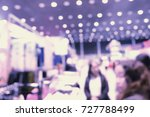 blurred image of shopping mall... | Shutterstock . vector #727788499