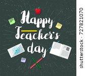happy teacher's day celebration ... | Shutterstock .eps vector #727821070