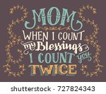 mom  when i count my blessings... | Shutterstock .eps vector #727824343