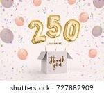 250 follower  250 like thank... | Shutterstock . vector #727882909