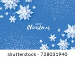 Origami Snowfall. Merry Christmas Greetings card. White Paper cut snow flake. Happy New Year. Winter snowflakes background. Space for text. Holidays. Blue background. Vector | Shutterstock vector #728031940
