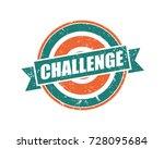 challenge. grunge vintage retro ... | Shutterstock .eps vector #728095684