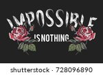 Stock vector impossible is nothing slogan with embroidered red roses embroidery vector patch for fashion 728096890
