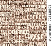 coffee. abstract coffee pattern ...   Shutterstock .eps vector #728128573