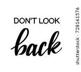 don't look back vector... | Shutterstock .eps vector #728161576