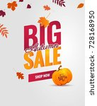 big autumn sale poster.... | Shutterstock .eps vector #728168950