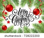 merry christmas handwriting... | Shutterstock .eps vector #728222203