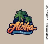 colourful aloha typography with ... | Shutterstock .eps vector #728522734