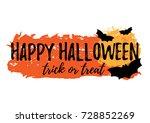 happy halloween greeting card... | Shutterstock .eps vector #728852269