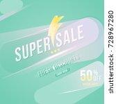 super sale 50 percent discount... | Shutterstock .eps vector #728967280