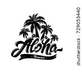 aloha typography with palm tree ... | Shutterstock .eps vector #729053440