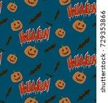 halloween pattern pumpkin and... | Shutterstock . vector #729353866
