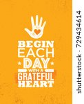 begin each day with a grateful... | Shutterstock .eps vector #729434614