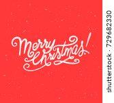handdrawn merry christmas card... | Shutterstock .eps vector #729682330