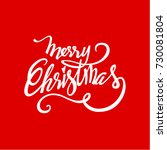 christmas greeting card. merry... | Shutterstock .eps vector #730081804