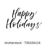 happy holidays phrase. greeting ... | Shutterstock .eps vector #730106116