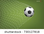 soccer football ball in goal... | Shutterstock .eps vector #730127818
