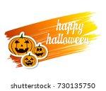happy halloween vector... | Shutterstock .eps vector #730135750