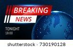 breaking news live background... | Shutterstock .eps vector #730190128