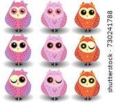a set of nine lovely owls girls ... | Shutterstock . vector #730241788
