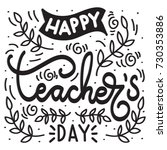 hand lettering happy teacher... | Shutterstock .eps vector #730353886