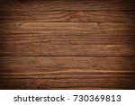 vintage wooden background or... | Shutterstock . vector #730369813