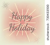 happy holidays for greeting...   Shutterstock .eps vector #730433500