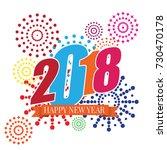 happy new year 2018 vector... | Shutterstock .eps vector #730470178