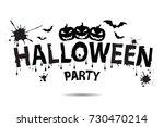 halloween vector lettering... | Shutterstock .eps vector #730470214