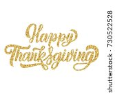 happy thanksgiving fancy brush... | Shutterstock .eps vector #730522528
