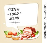 food cooked dishes festive... | Shutterstock .eps vector #730620604