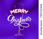 merry christmas. champagne... | Shutterstock .eps vector #730722346