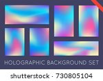 set of holographic trendy... | Shutterstock . vector #730805104