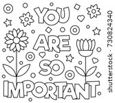 You Are So Important. Coloring...